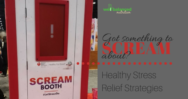 Got something to scream about?! | Healthy Stress Relief