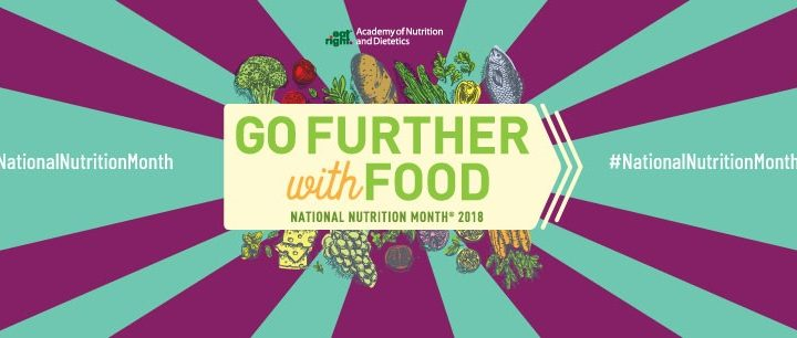 Go Further with Food - National Nutrition Month