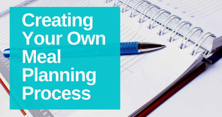 Creating your own meal planning process