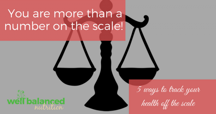 You are more than a number on the scale! | 5 ways to track your health off the scale