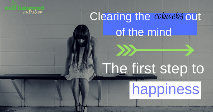 Clearing out the cobwebs out of the mind | The first step to happiness