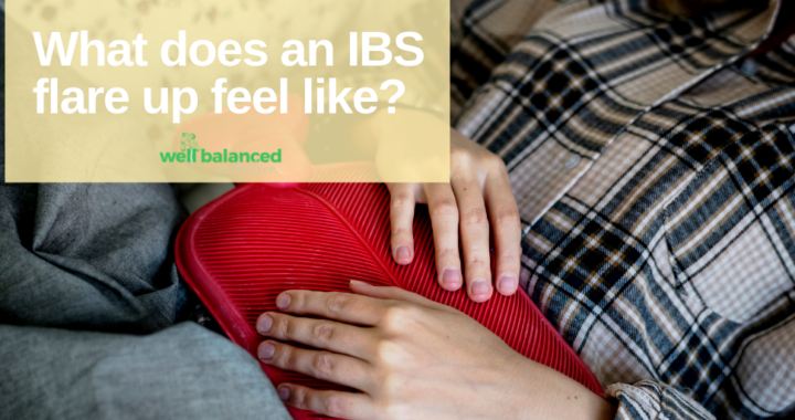 What does an IBS flare up feel like?