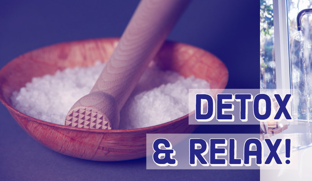 Epsom Salt Bath Detox & Relaxation