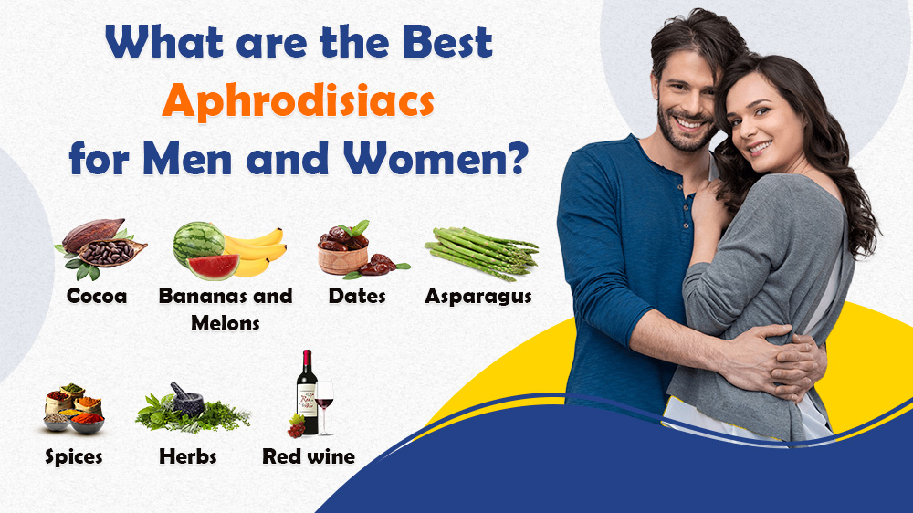 What are the best aphrodisiacs for men and women