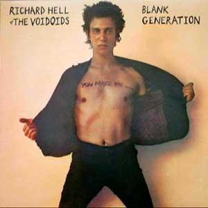 Richard Hell & The Voidoids, Blank Generation