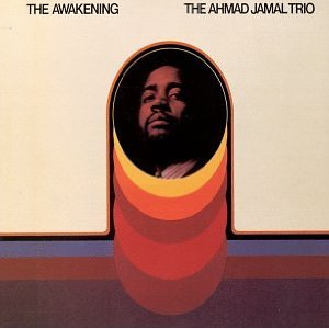 Ahmad Jamal, The Awakening