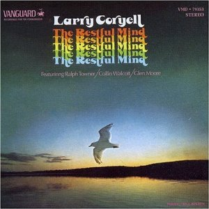 Restful Mind, Larry Coryell