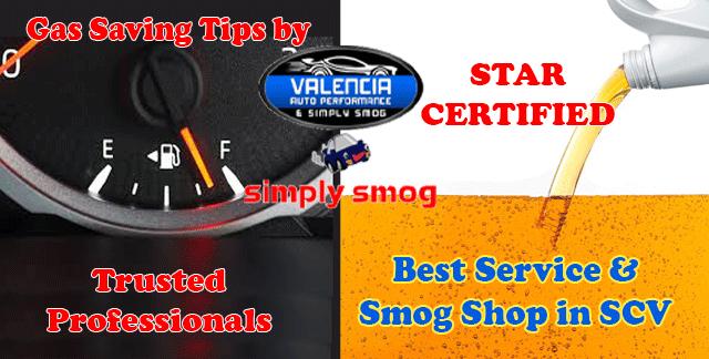 Gas Saving Tips – Valencia Auto Performance & Simply Smog