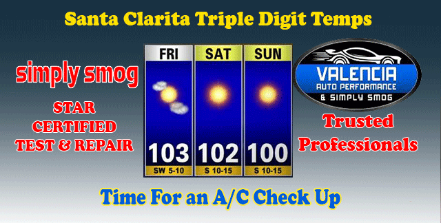 Santa Clarita Triple Digit Temps – Save On Our A/C Package