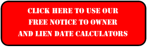 Free Florida Notice to Owner and Lien Date Calculator
