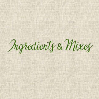 Ingredients & Mixes