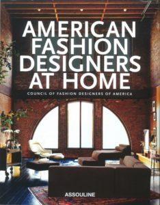American Fashion Designer at Home