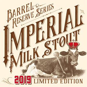 NEW BEER RELEASE: BARREL RESERVE SERIES: IMPERIAL MILK STOUT