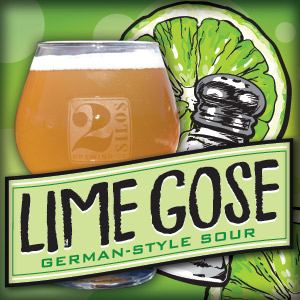 NEW: LIME GOSE @ 2 Silos Brewing