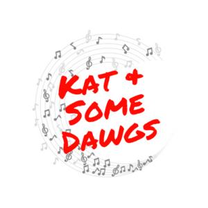 KAT & SOME DAWGS