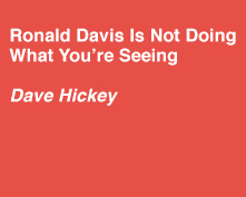 Essay by Dave Hickey - Ronald Davis is not doing what you're seeing