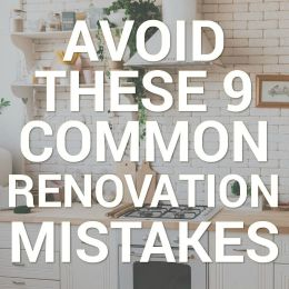 avoid these 9 common renovation mistakes infographic