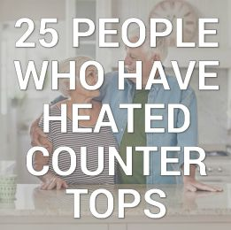 25 people who have heated countertops infographic