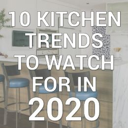 10 kitchen trends to watch for in 2020