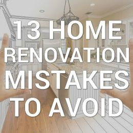 13 home renovation mistakes to avoid infographic