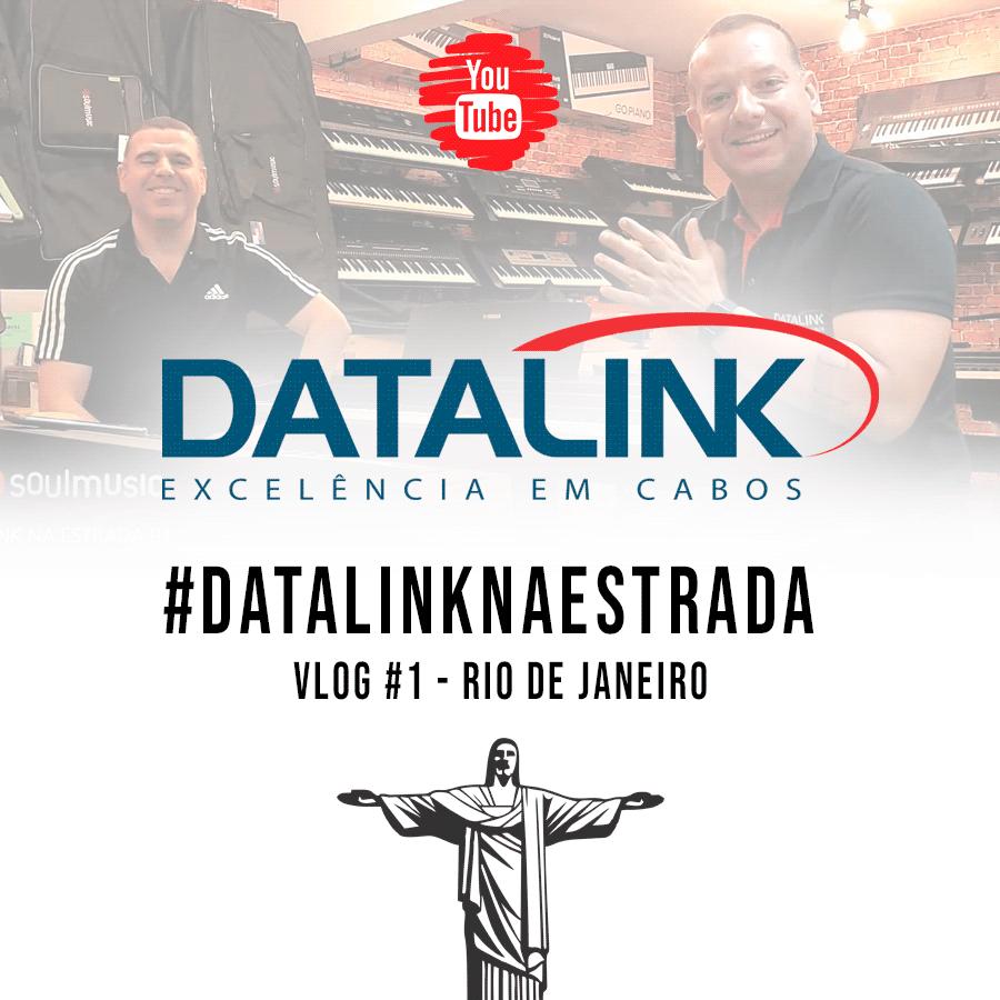 #DATALINKNAESTRADA VLOG-#1-Rio de Janeiro
