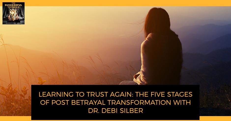 TST 36 | Post Betrayal Transformation