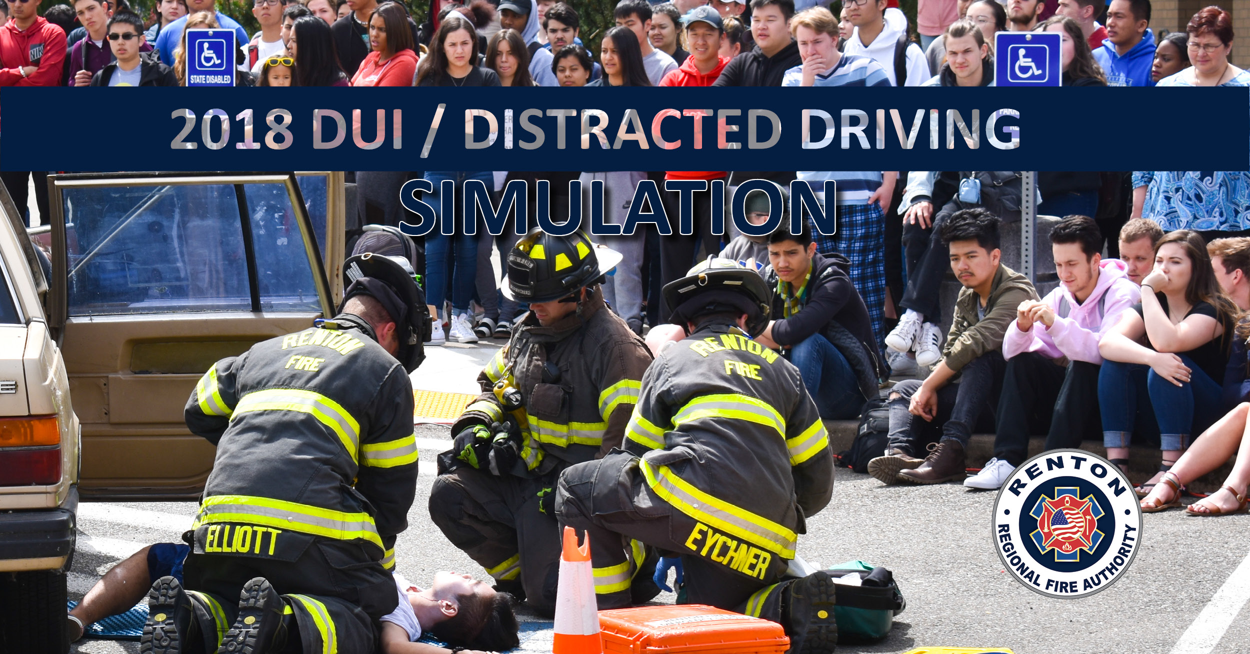 Renton RFA and Renton PD Team Up to Educate Students about Intoxicated and Distracted Driving
