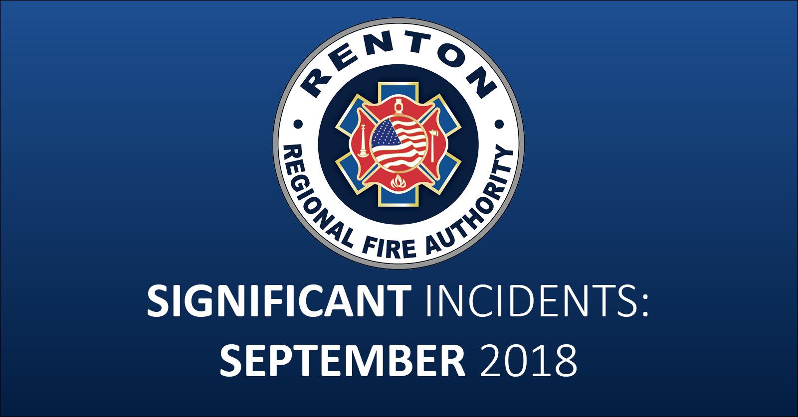 September 2018 – Significant Incident Recap