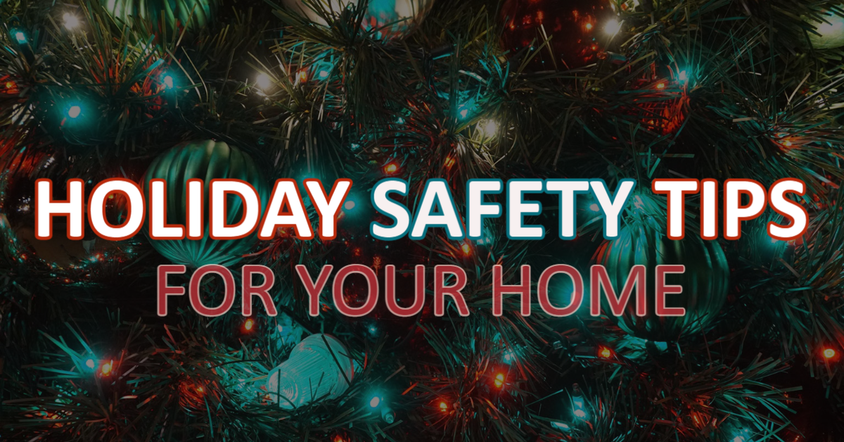 Holiday Safety Tips for Your Home