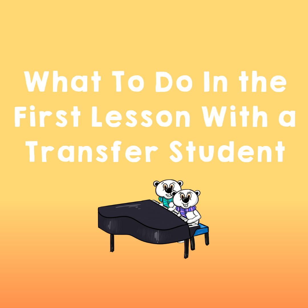 What To Do In the First Lesson With a Transfer Student