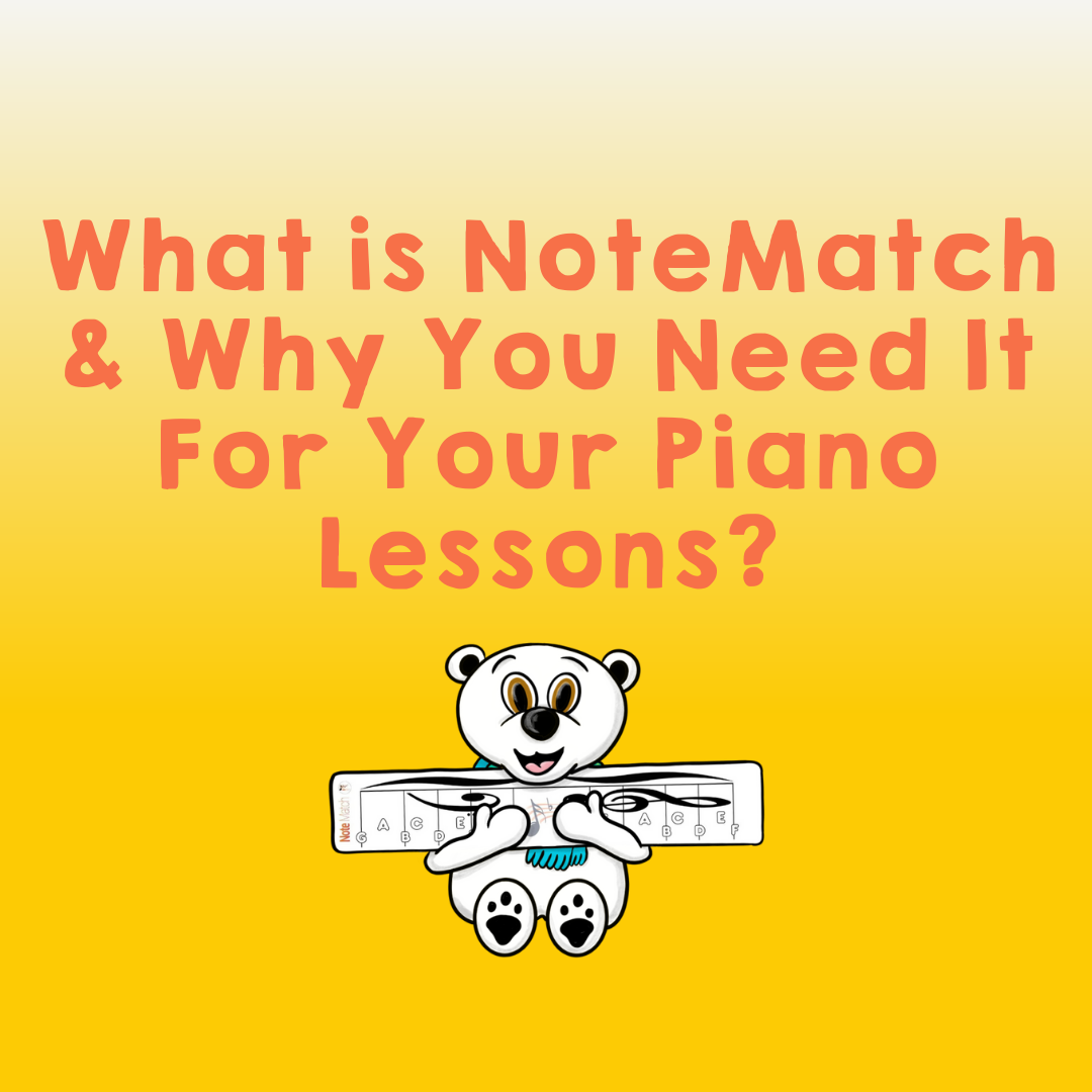 What is NoteMatch and Why You Need It For Your Piano Lessons