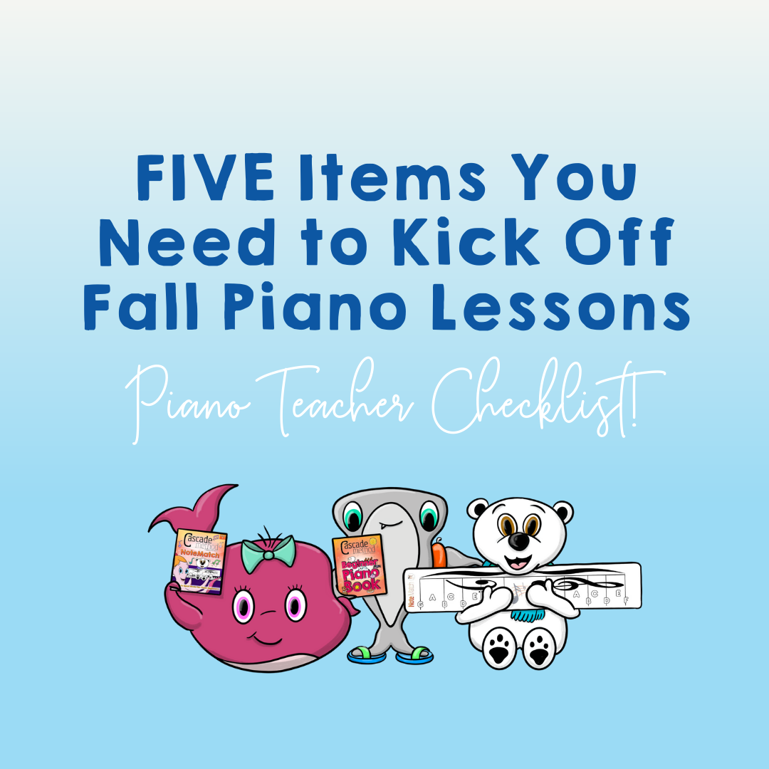 Piano Teacher Checklist: Everything You Need this Fall for Piano Lessons