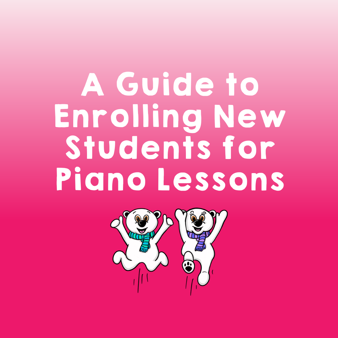 A guide to enrolling new students for piano lessons