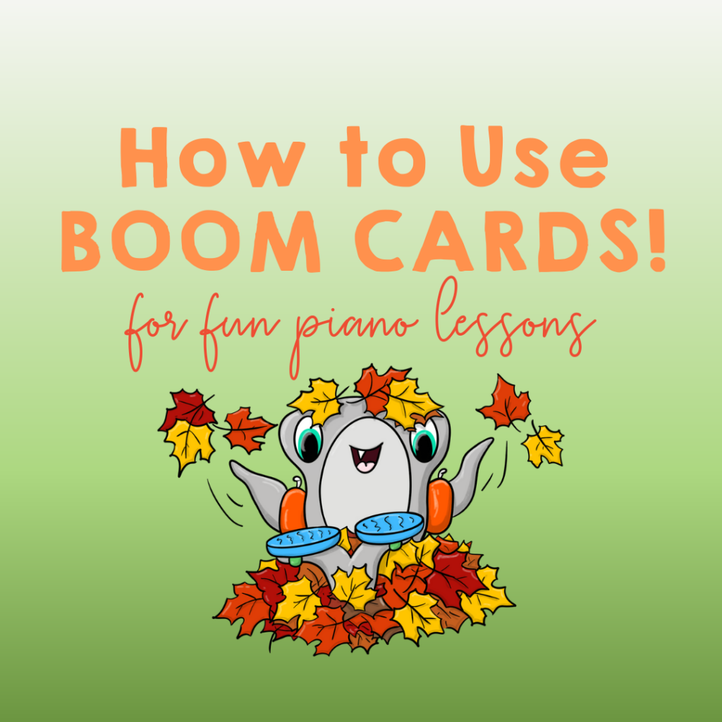 How to Use Boom Cards To Engage Your Students During Piano Lessons
