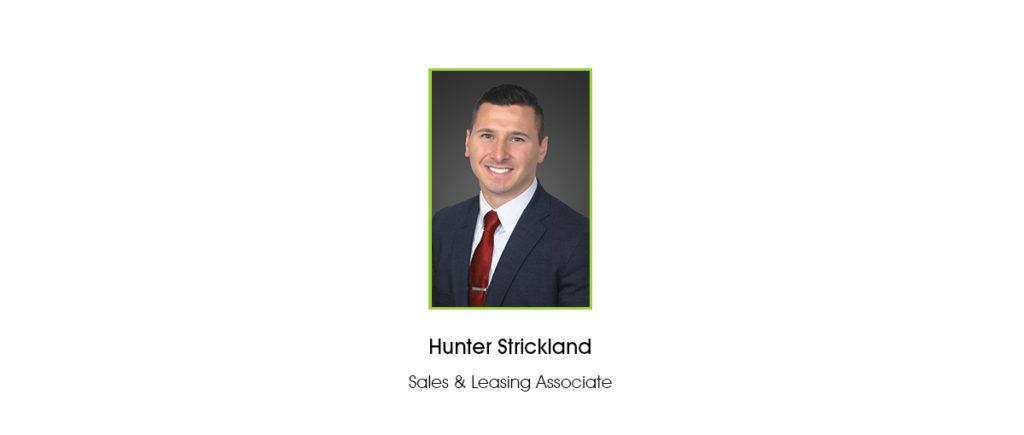 Hunter Strickland Joins FCPG as Sales & Leasing Associate
