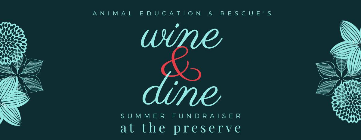 2021 Wine & Dine Summer Fundraiser