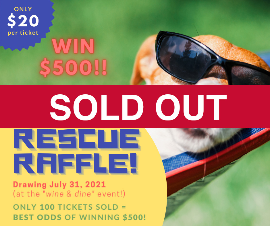 Rescue Raffle Sold Out