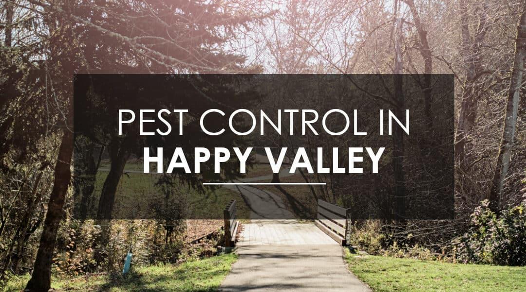 Happy Valley Extermination Services