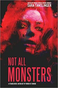 Not All Monsters Paperback