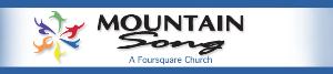 Mountain Song Foursquare Church