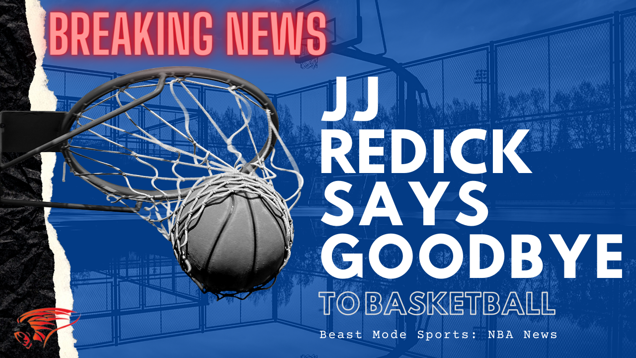JJ Redick Retires