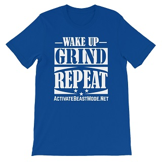 Wake Up Grind and Repeat Blue Motivational TShirt