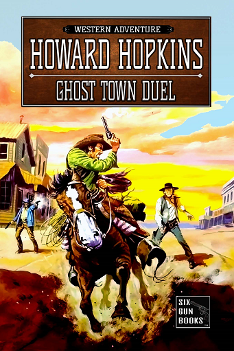 GHOST TOWN DUEL NEW 10-12-2018