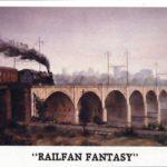 """""""Railfan Fantasy"""" - 9.75x17"""" (Limited Print)"""
