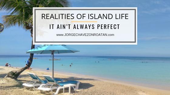 Realities of Island in Roatan