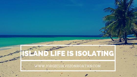 Island life is isolating