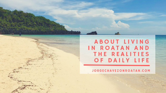 About Living in Roatan
