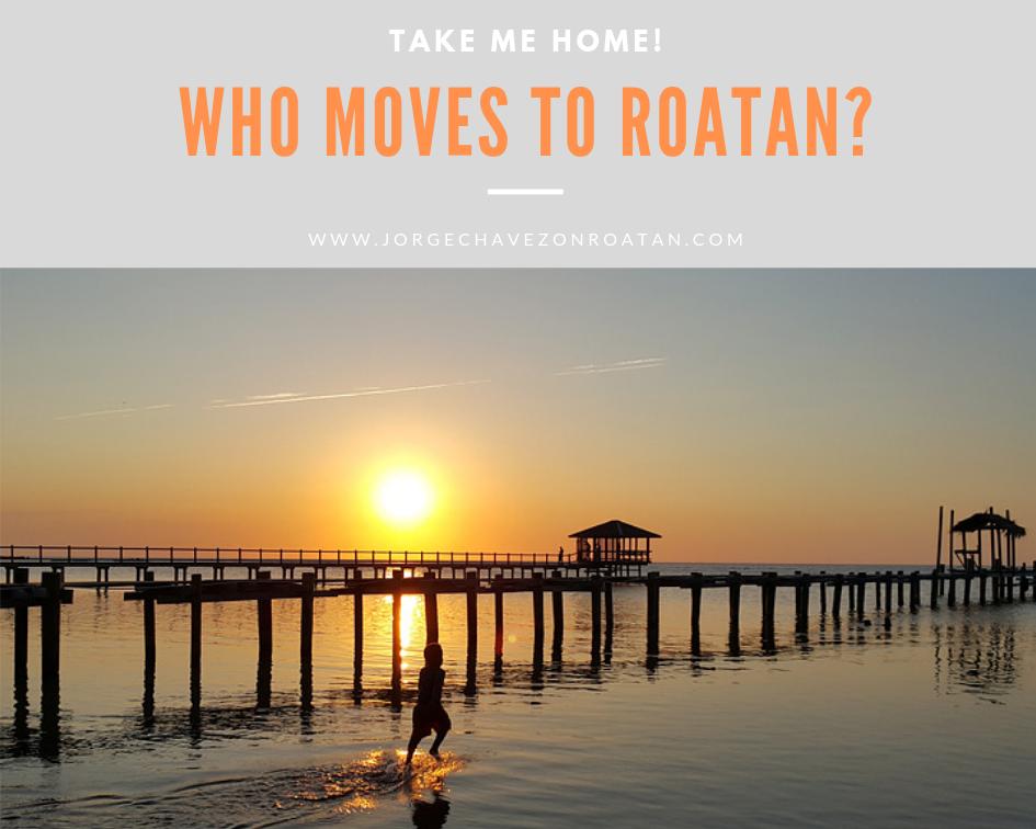 Moving to Roatan Island