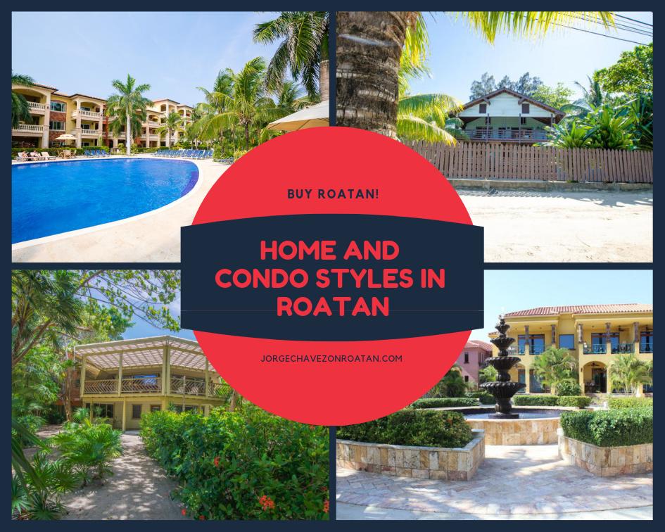 Roatan styles condos and homes