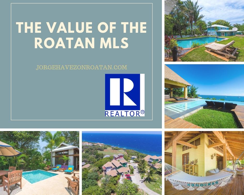 the value of the Roatan MLS